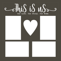 This Is Us - 12 x 12 Scrapbook OL