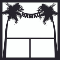 Hawaii 2 - 12 x 12 Scrapbook OL