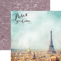 Paris is Always a Good Idea - 12 x 12 Double Sided Paper