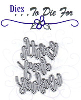 Dies ... to die for metal cutting die - Birthday Wishes word