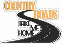 Take Me Home Country Roads Laser Die Cut