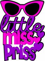 Little Miss Priss - Laser Die Cut