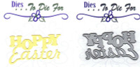 Dies...to die for metal cutting craft die  -Hoppy Easter line word title