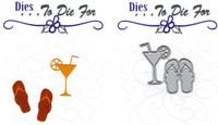 Dies...to die for metal cutting craft die -  Flip Flops & Tropical Drink Glass