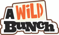 A Wild Bunch - Laser Die Cut