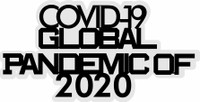 Covid-19 Global Pandemic 2020 - Laser Die Cut