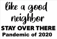 Like a Good Neighbor - LaserDie Cut