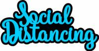 Social Distancing - Laser Die Cut