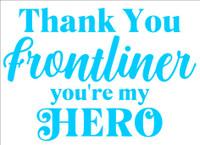THANK YOU FRONTLINER - LASER DIE CUT