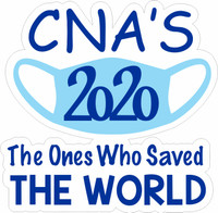 CNA'S  2020 The Ones Who Saved The World - Laser Die Cut