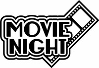 MOVIE NIGHT - Laser Die Cut