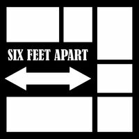 SIX FEET APART - 12 X 12 SCRAPBOOK OL