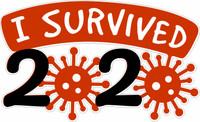I SURVIVED 2020 - LASER DIE CUT