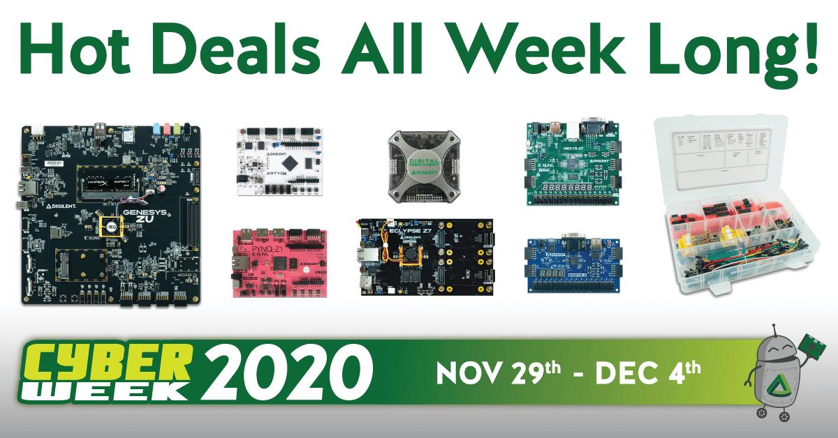 Cyber week at Digilent, hot deals all week long! from Nov. 29th - Dec. 4th!