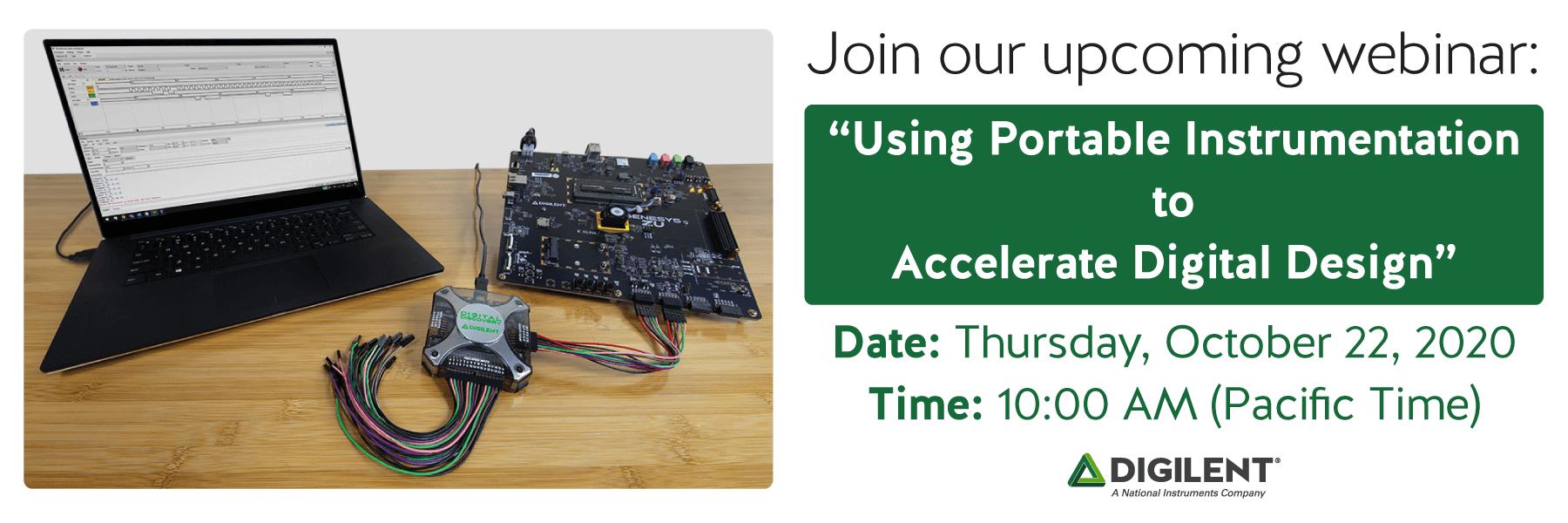 """Join Digilent's webinar on October 22nd, 2020! """"Using Portable Instrumentation to Accelerate Digital Design"""""""
