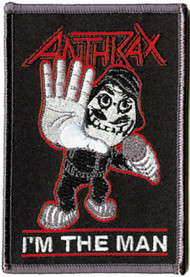 Anthrax Iron-On Patch I'm The Man Logo