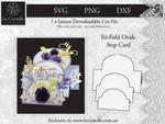 Tri Fold Ovals Step Card CUT FILE