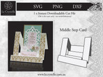 Middle Step Card CUT FILE