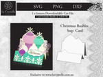 Christmas Baubles Step Card CUT FILE