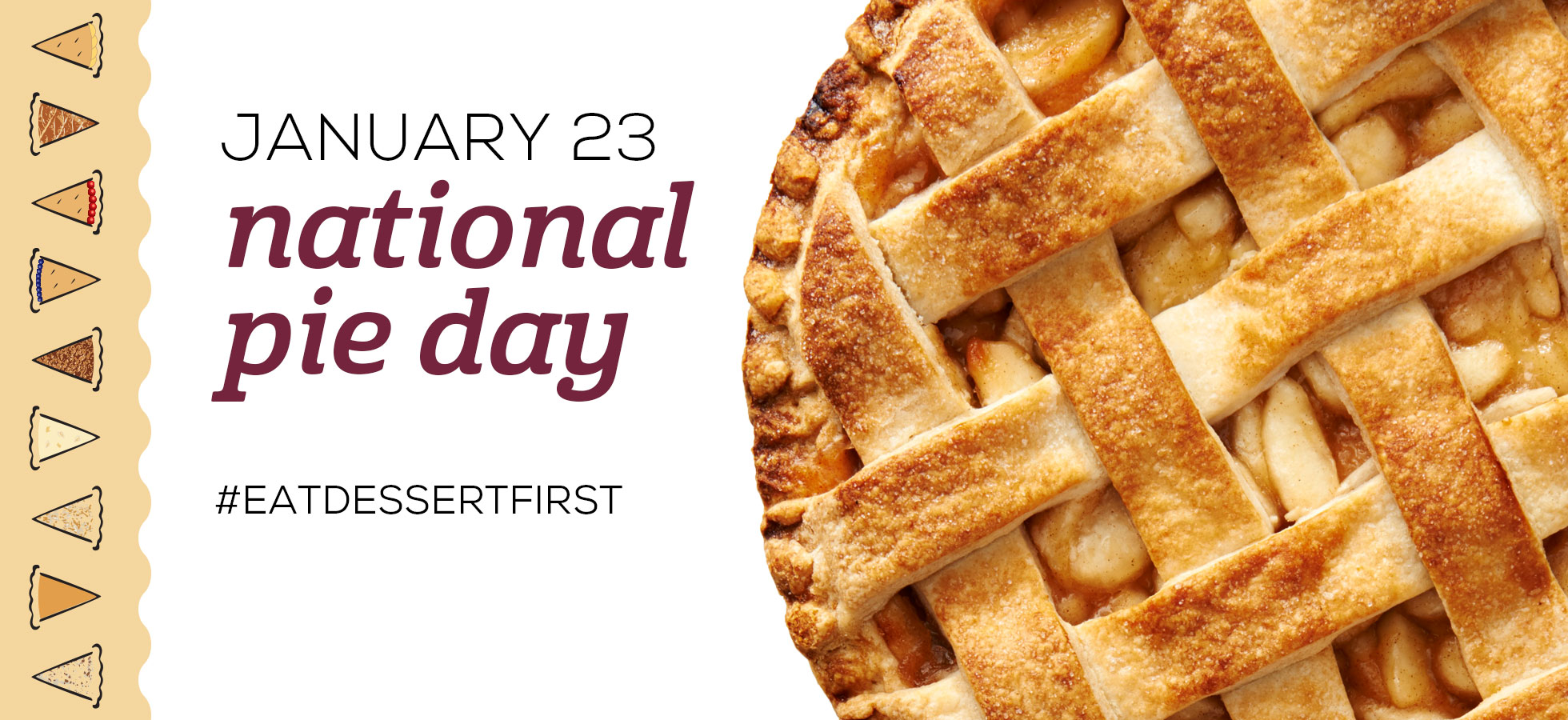 National Pie Day – January 23 – #EATDESSERTFIRST