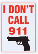 B&F Diamond Plate Sign - I Don't Call 911