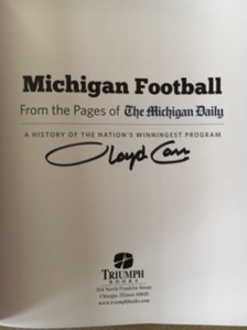 Michigan Football: A History of the Nation's Winningest Program is a compilation of stories and pictures that have been printed in The Michigan Daily, the University of Michigan's student-run newspaper, from 1890 to winning the Sugar Bowl in January 2012.  This edition has been signed by former University of Michigan Head Football Coach, Lloyd Carr. A great gift for the ultimate fan.