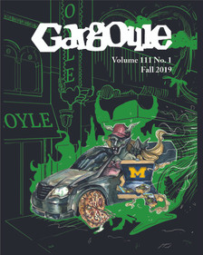 October 2019 issue of The Gargoyle magazine. 16 page mini-tab format.