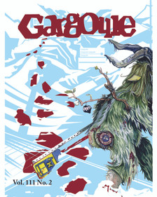 December 2019 issue of The Gargoyle magazine. 16 page mini-tab format.