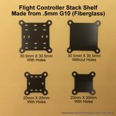 Flight Controller Stack Shelf-.5mm G10