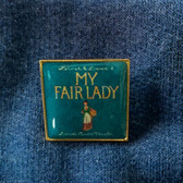 My Fair Lady - Lapel Pin