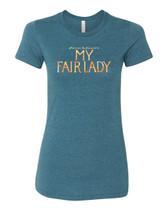 My Fair Lady - Ladies Logo Tee