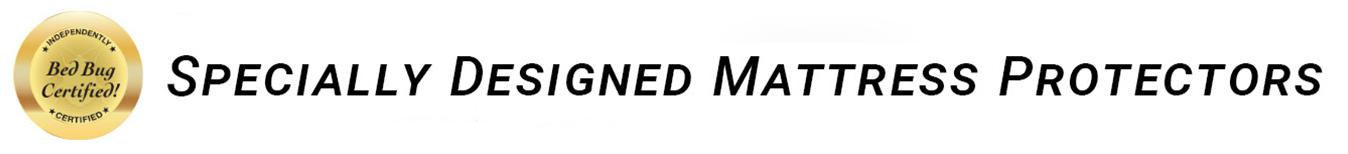 Bed Bug Certified Encasements
