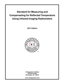 Standard for Measuring & Compensating for Reflected Temperature - 2011 Edition