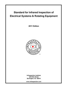 Standard for IR Inspection of Electrical Systems & Rotating Equipment - 2011 Edition