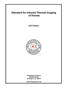 Standard for Infrared Thermal Imaging of Horses - 2015 Edition