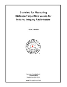 Standard for Determining Distance/Target Size Values for Infrared Imaging Radiometers - 2016 Edition