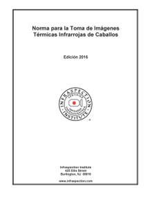 Norma para la Toma de Imágenes Térmicas Infrarrojas de Caballos - 2016 Edición