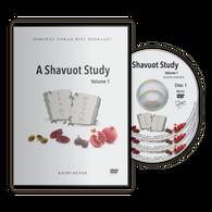 A Shavuot Study, Vol. 1
