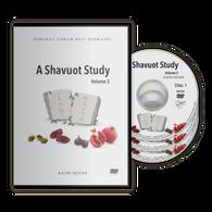 A Shavuot Study, Vol. 2