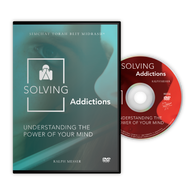 Solving Addictions: Understanding the Power of Your Mind