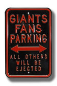 San Francisco Giants Others will be Ejected Parking Sign