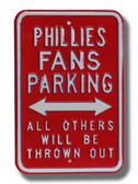 Philadelphia Phillies Others will be Thrown Out Parking Sign