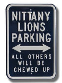 Penn State Nittany Lions Others will be Chewed up Parking Sign