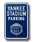 New York Yankees Yankee Stadium 2008 Parking Sign