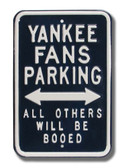 New York Yankees Others will be Booed Parking Sign