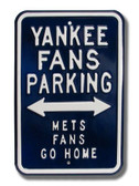 New York Yankees Mets Go Home Parking Sign
