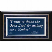 "New York Yankees Joe DiMaggio ""I want to thank the Good Lord..."" Sign Quote 6x12 Photo (8x14-9759 Frame)"