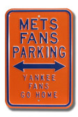 New York Mets Yankees Go Home Parking Sign
