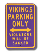 Minnesota Vikings Violaters will be Sacked Parking Sign