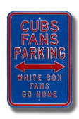 Chicago Cubs White Sox Go Home Parking Sign